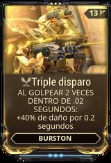 Triple disparo