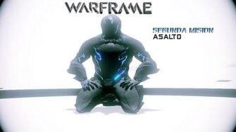 Warframe - Segunda mision - ASALTO!!