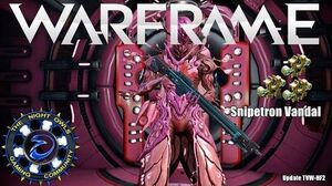 Warframe My Updated Snipetron Vandal Setup 3x Forma