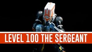 The Sergeant 'Level 100' (Warframe)
