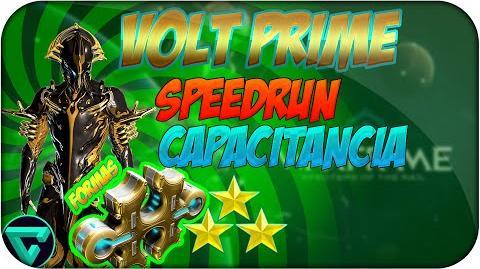 Builds para Volt Prime a 3 formas de Speedrun + Capacitancia