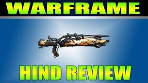 Warframe HIND (Baguette gun) Gameplay Review.