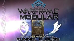 Modular (Warframe) E7 - Funnel Clouds