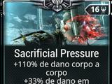 Sacrificial Pressure