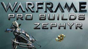 Warframe Zephyr Pro Builds 1 Forma