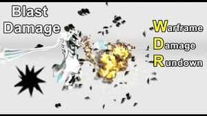 WDR 8 Blast Damage (Warframe)