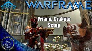 Warframe Prisma Grakata 4x Forma Setups (U16.8