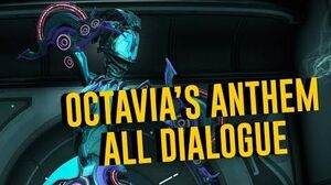 Octavia's Anthem Dialogue! (The Warframe Story)