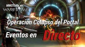 Warframe Directo con suscriptores, Operación Colapso del Portal