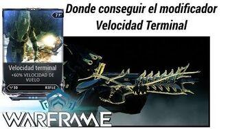 Warframe como conseguir el mod Velocidad Terminal (Terminal Velocity)