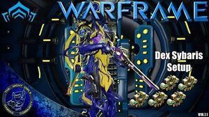 Warframe DEX SYBARIS Setup Discussion 5x Forma (U18.7