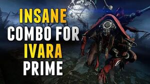 Warframe OVERPOWERED COMBO FOR IVARA PRIME-0