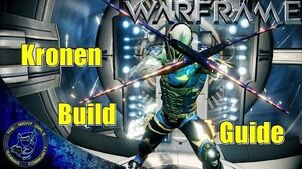 Warframe Kronen (Tonfas) Build Guide