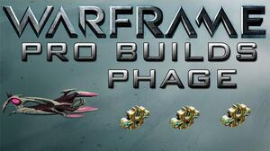 Warframe Phage Pro Builds 3 Forma