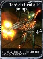 Taré du fusil à pompe