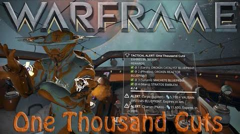 Video warframe one thousand cuts tactical alert warframe wiki file history malvernweather Image collections