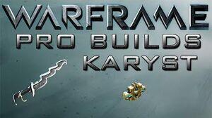 Warframe Karyst Pro Builds 1 Forma Update 14.2