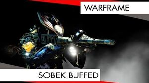 Warframe Sobek Buffed and Amazing?
