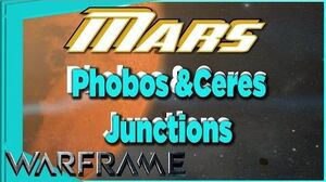 Phobos & Ceres Junctions on MARS Warframe