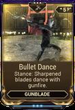 BulletDanceMod