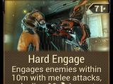 Hard Engage