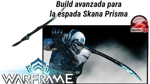 Warframe build para la espada Skana y Skana Prisma. Warframe en español