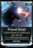 Primed Shred