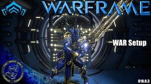 Warframe WAR (Great Sword) Setup (U18.0