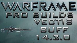Warframe Vectis Buff Pro Builds 3 Forma Update 14.2