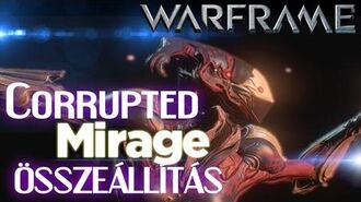 Warframe - Corrupted Mirage (HD)(HUN)