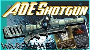 SOBEK - AOE Full Auto Shotgun Shattering Justice Acid Shells