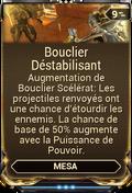 Bouclier Déstabilisant
