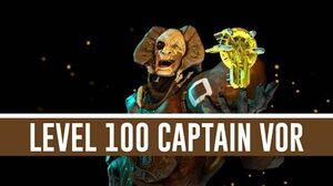 Captain Vor 'Level 100' (Warframe)