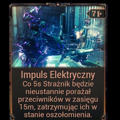 <b>Impuls Elektryczny</b><br />Strażnik nieustannie atakuje pobliskiego wroga, zatrzymując go w stanie ogłuszenia.