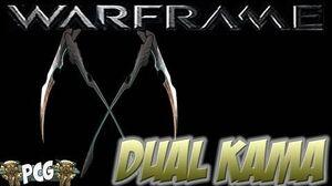 Warframe 11 ♠ Dual Kama