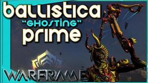 Warframe - BALLISTICA PRIME - Get Ghosted! 2 forma