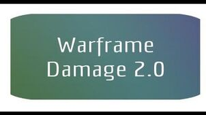 Warframe - Damage 2