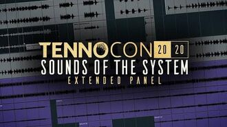 TennoCon 2020 - Sounds of the System Panel (Extended)