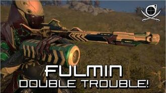 (Warframe) Lets Max Fulmin - Double Trouble!-0