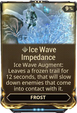 Ice Wave Impedance Warframe Wiki Fandom Powered By Wikia