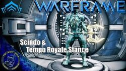 Warframe Tempo Royale & Scindo Tearin' It Up Compilation