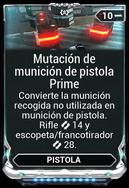 Mutación de munición de pistola Prime