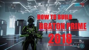 How to build braton prime warframe build (2018)-0