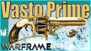 VASTO PRIME BUILD - Ultra fast Gunner Update 17