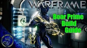 Warframe Boar Prime Live Build Guide