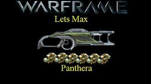Lets Max (Warframe) E22 - Panthera