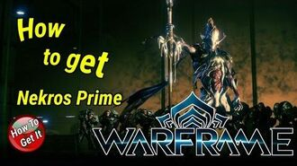 Warframe. How to get Nekros Prime (PC, PS4, Xbox One)