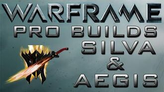 Warframe Silva & Aegis Pro Builds Update 14