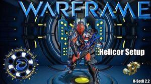 Warframe; HELICOR Setup (Specters of the Rail U 2