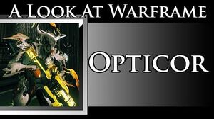 A look at Warframe Opticor